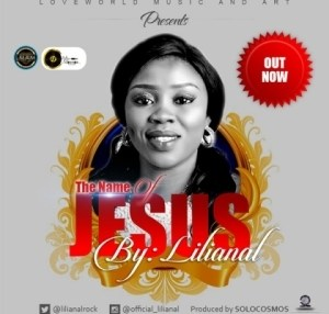 Lilianal - The Name of Jesus